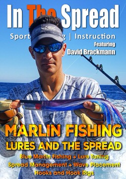 marlin fishing lures spread in the spread video david brackmann